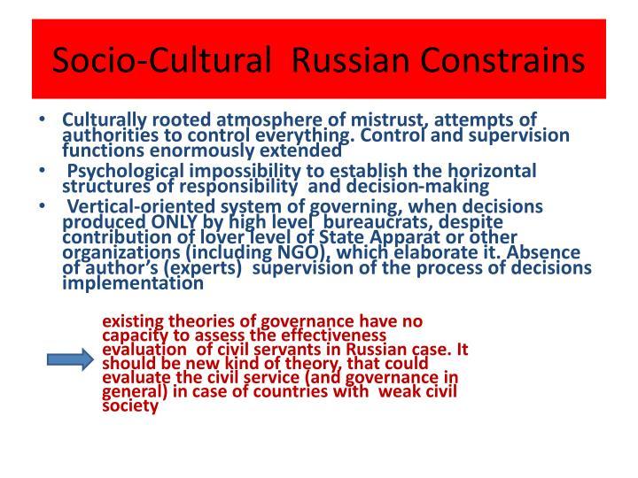 Socio-Cultural  Russian Constrains