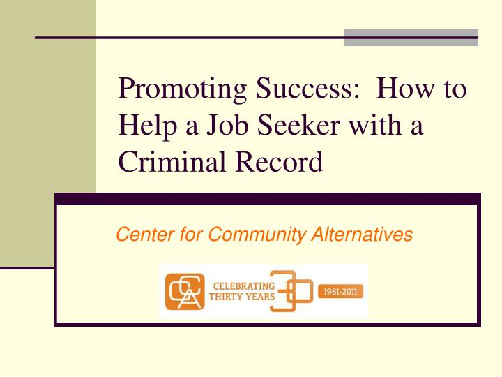 promoting success how to help a job seeker with a criminal record n.