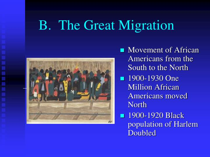 B.  The Great Migration