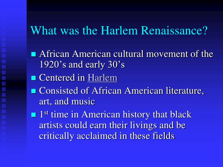 What was the harlem renaissance