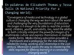 en palabras de elisabeth thomas y tessa jolls a national priority for a changing world