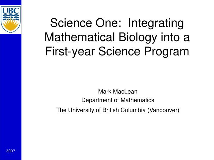 science one integrating mathematical biology into a first year science program n.