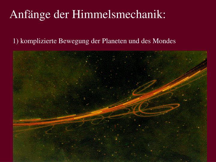 Anfänge der Himmelsmechanik: