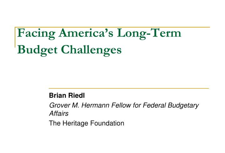 facing america s long term budget challenges n.