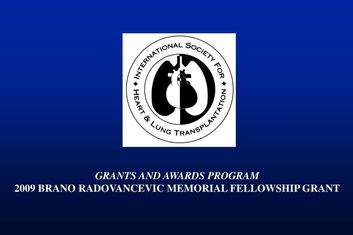 GRANTS AND AWARDS PROGRAM
