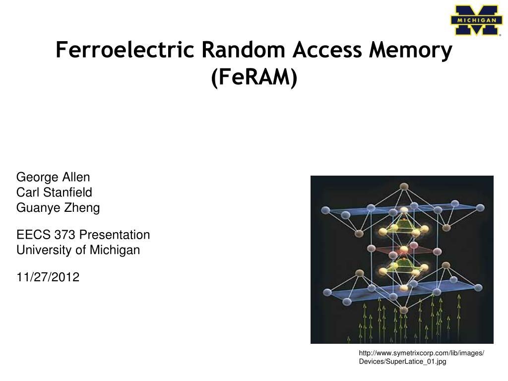 Ferroelectric ram. Ppt download.