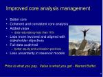 improved core analysis management