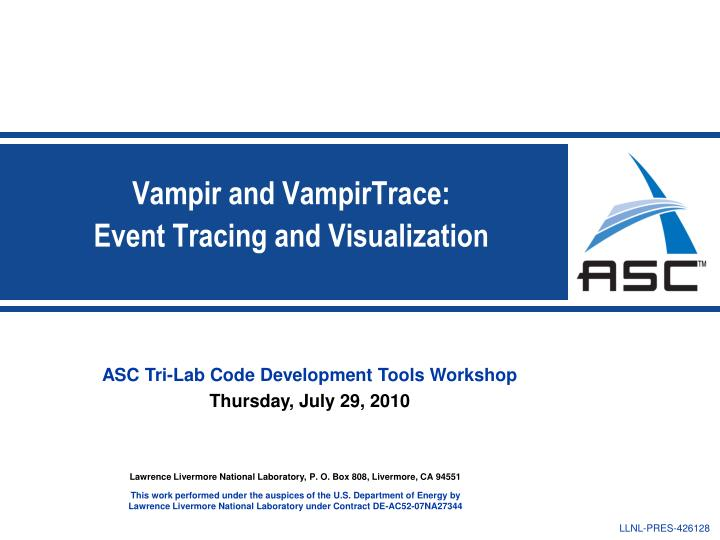 vampir and vampirtrace event tracing and visualization n.