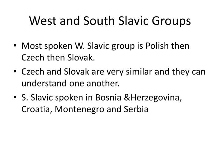 West and South Slavic Groups