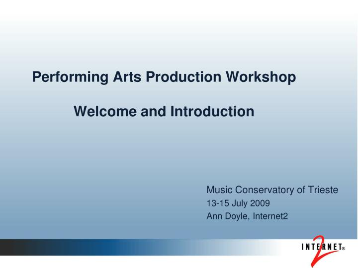 performing arts production workshop welcome and introduction n.