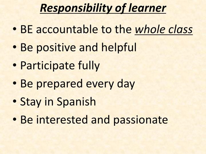 Responsibility of learner