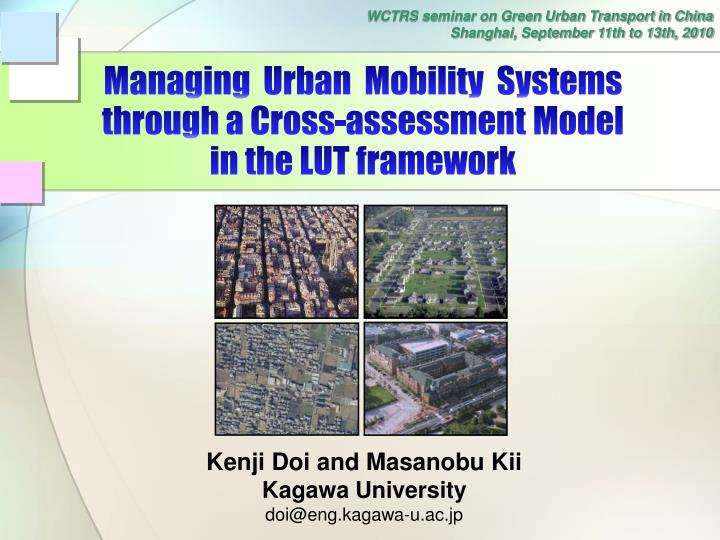 managing urban mobility systems through a cross assessment model in the lut framework n.