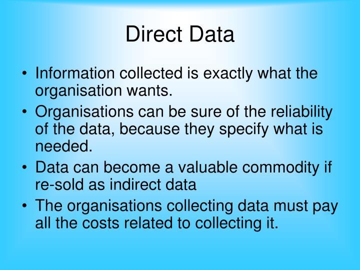 Direct data