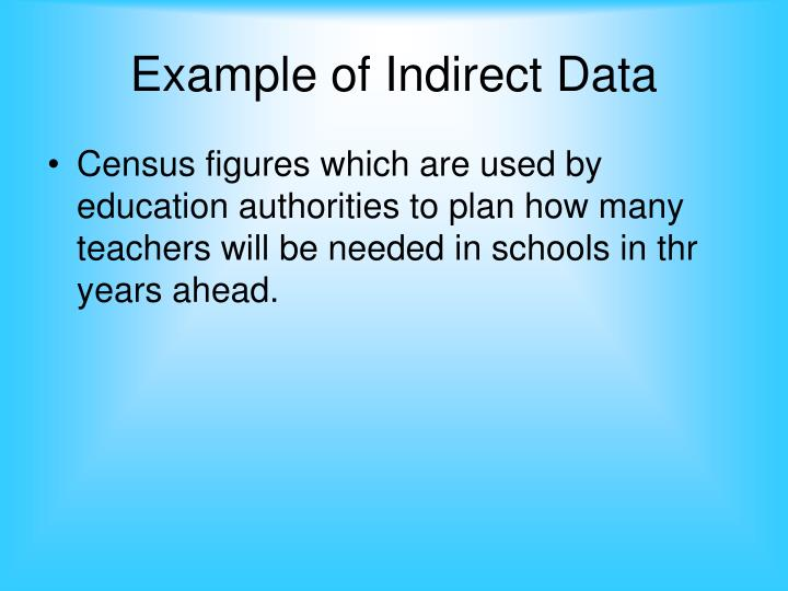 Example of Indirect Data