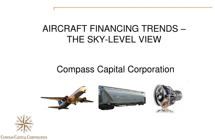 aircraft financing trends the sky level view n.