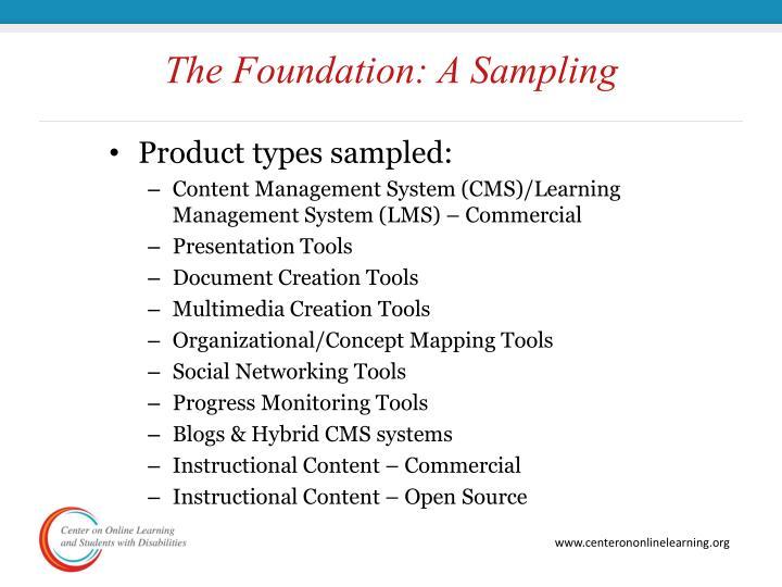The Foundation: A Sampling