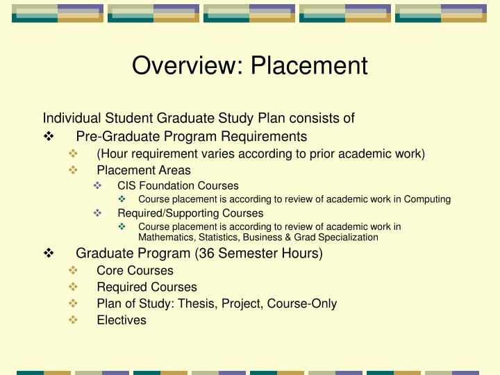 Overview: Placement