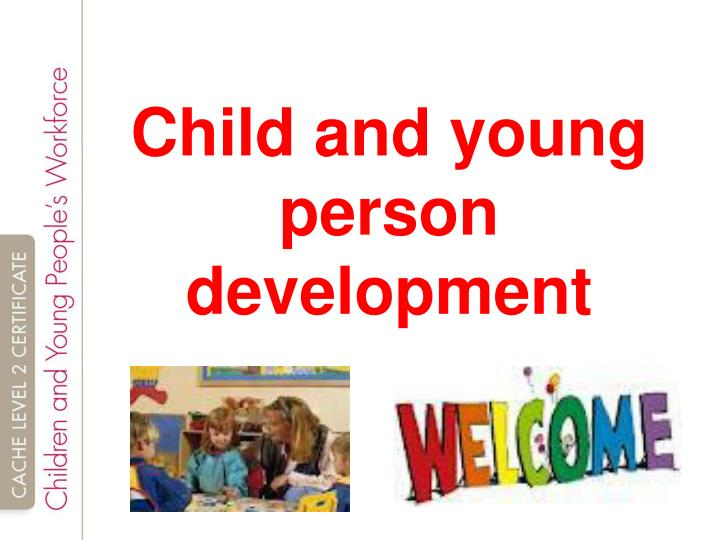 tda 2 1 child and young person development essay Children and young people's development may be influenced due to their personal issues such as health issues this could be something genetic or poor diet could affect their development there may also be learning difficulties and although different from person to person, these difficulties make.