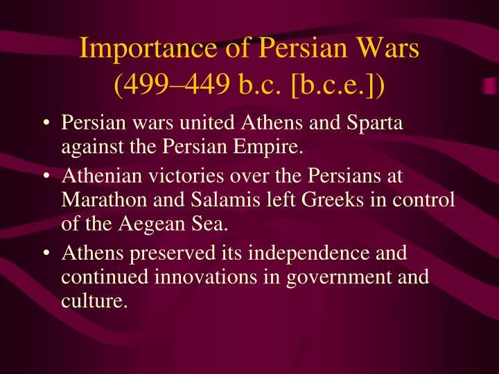 Importance of Persian Wars (499–449 b.c. [b.c.e.])