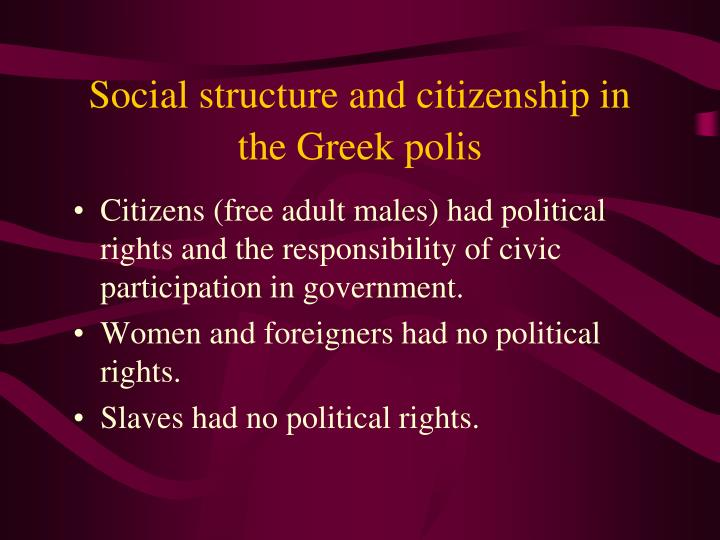 Social structure and citizenship in the Greek polis