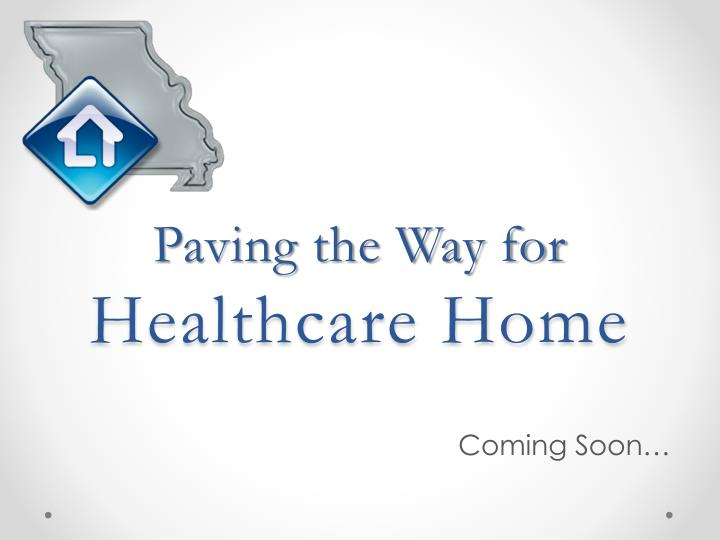 paving the way for healthcare home n.