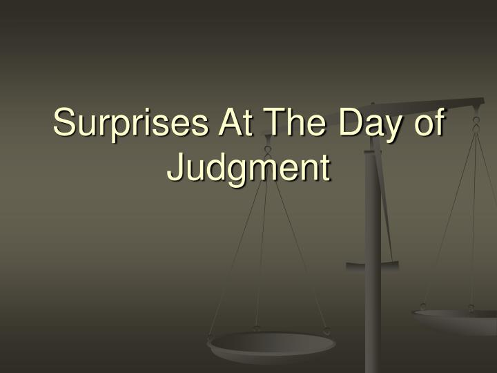 surprises at the day of judgment n.