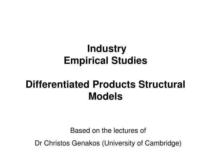 industry empirical studies differentiated products structural models n.