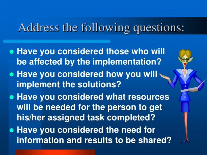 Address the following questions: