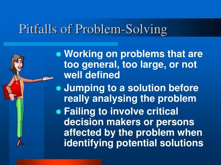 Pitfalls of Problem-Solving