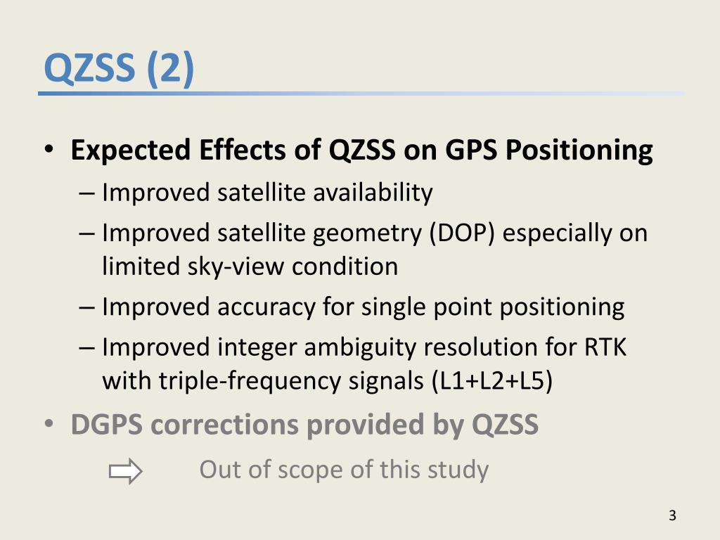 PPT - Effect of Quasi Zenith Satellite (QZS) on GPS Positioning