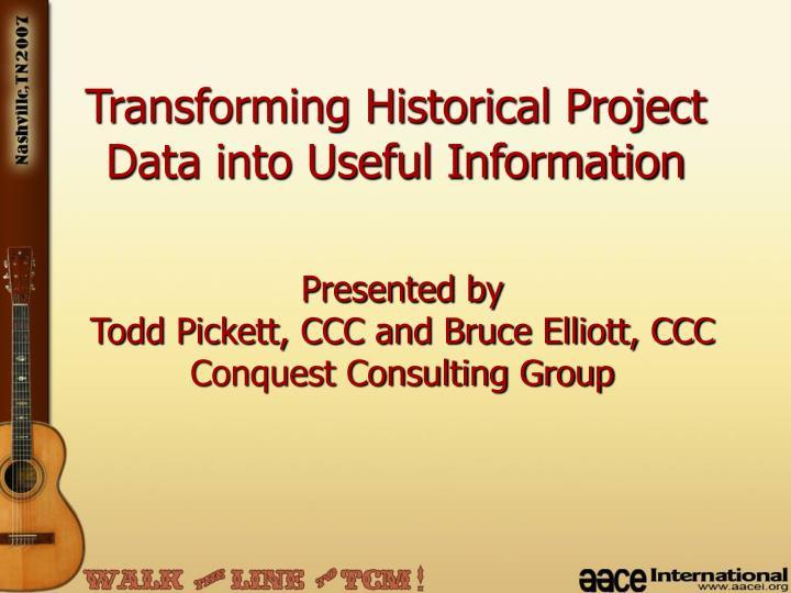transforming historical project data into useful information n.