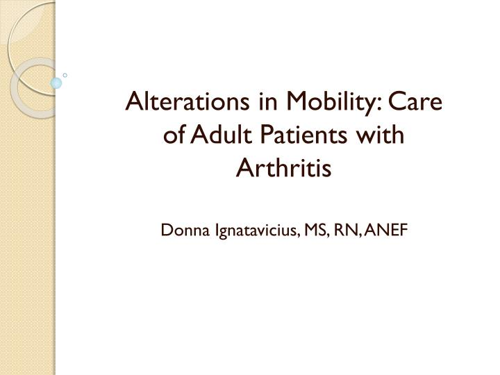 Alterations in Mobility: Care of Adult
