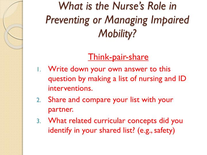 What is the Nurse's Role in Preventing or Managing Impaired Mobility?