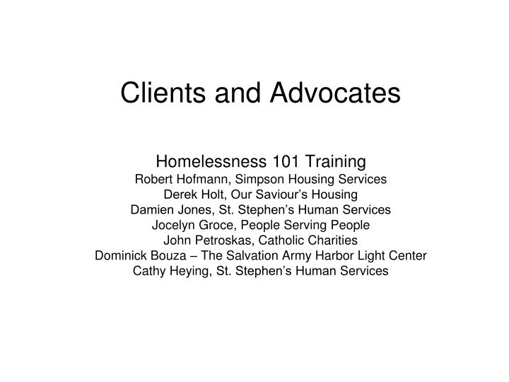 clients and advocates n.