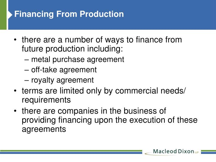 Financing From Production