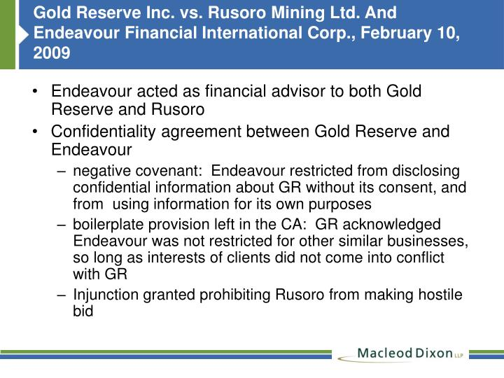 Gold Reserve Inc. vs. Rusoro Mining Ltd. And Endeavour Financial International Corp., February 10, 2009