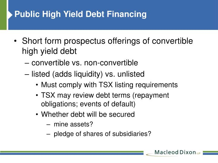 Public High Yield Debt Financing