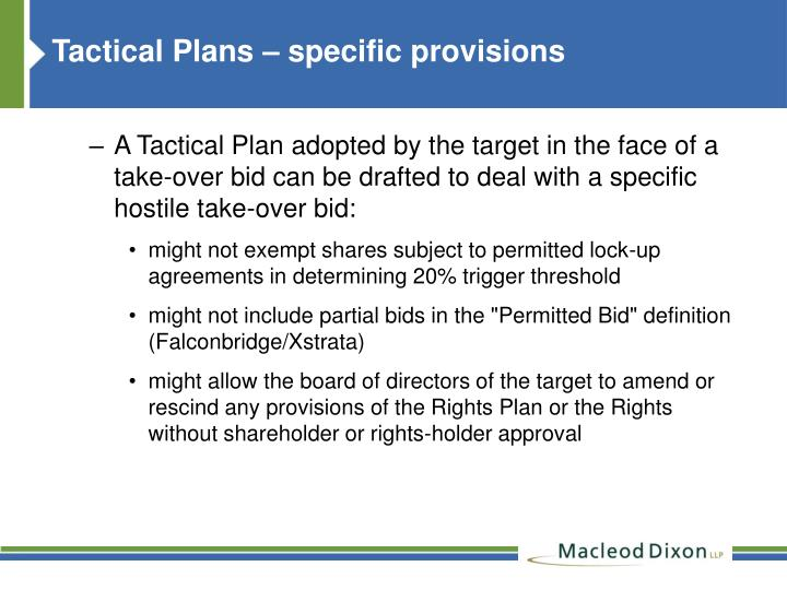 Tactical Plans – specific provisions