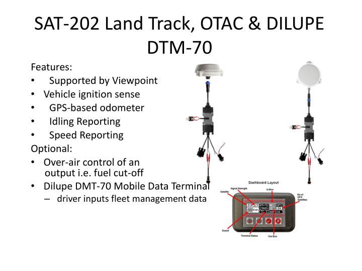 Sat 202 land track otac dilupe dtm 70
