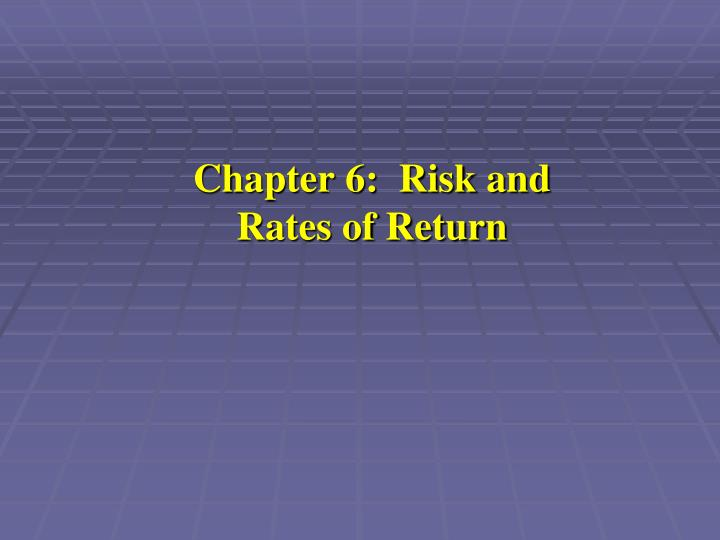 chapter 6 risk and rates of return n.