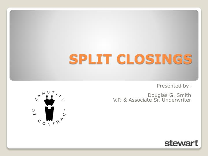 split closings n.