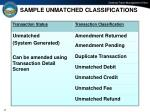 sample unmatched classifications