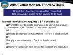 unmatched manual transactions