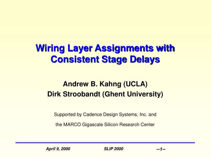 wiring layer assignments with consistent stage delays n.