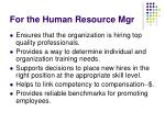 for the human resource mgr