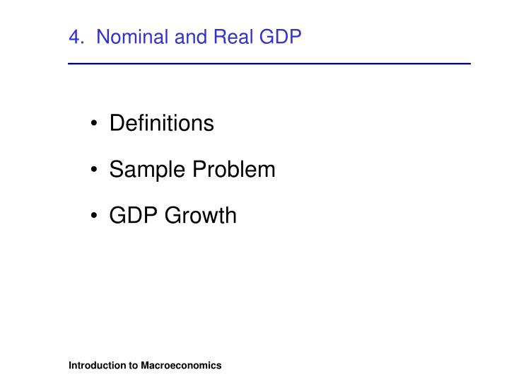 4.  Nominal and Real GDP