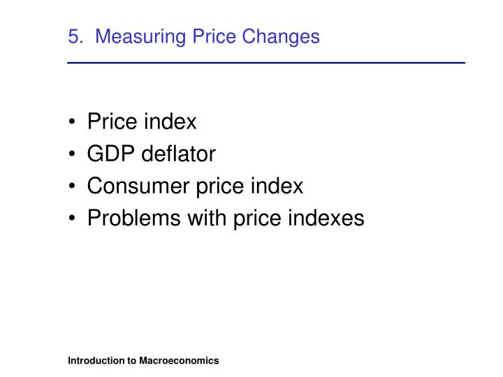 5.  Measuring Price Changes