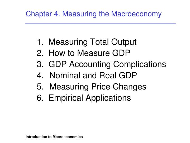 Chapter 4 measuring the macroeconomy