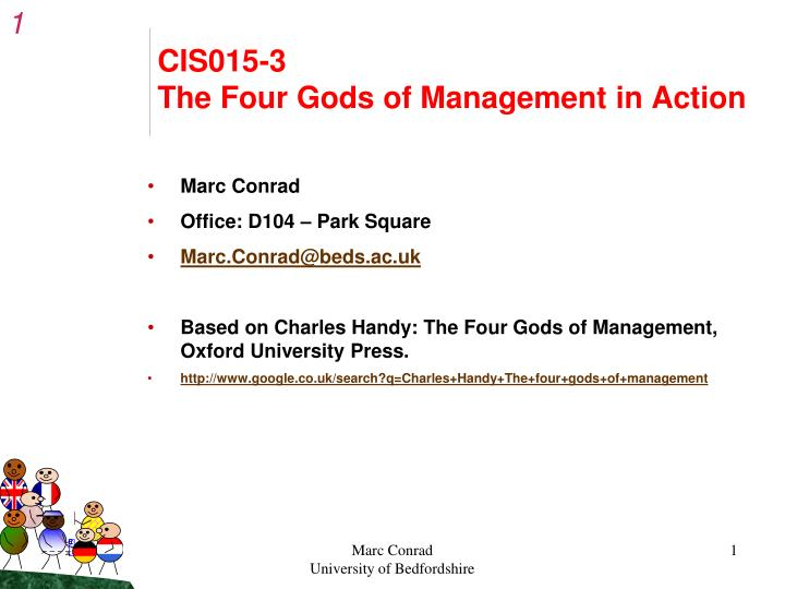 cis015 3 the four gods of management in action n.