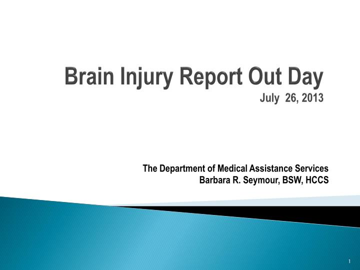 brain injury report out day july 26 2013 n.